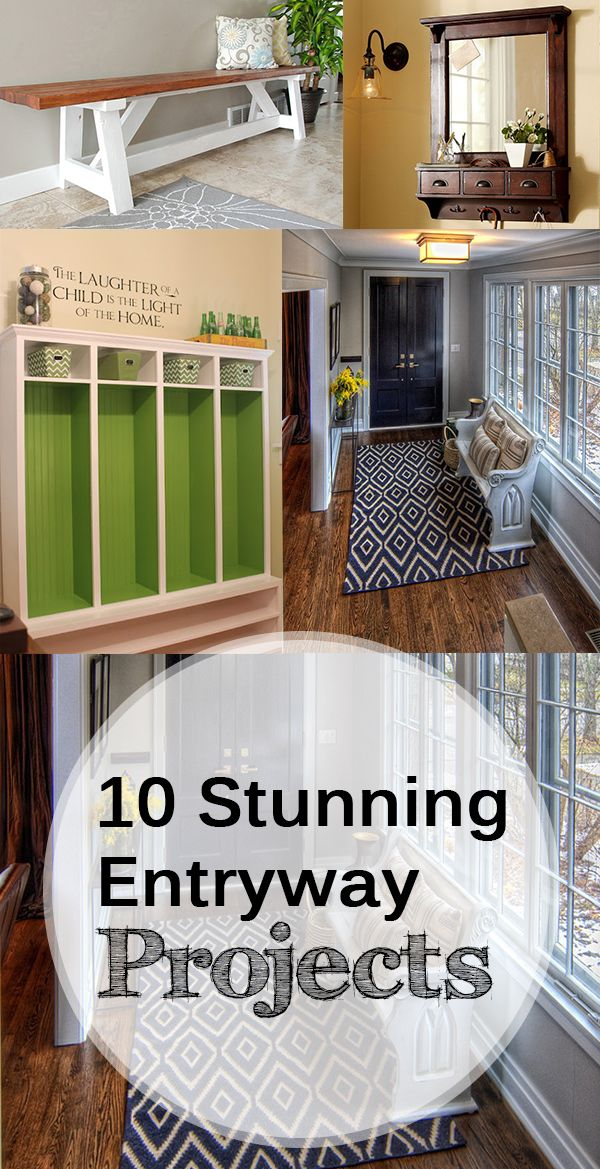 10 Stunning Entryway Projects Home improvement projects
