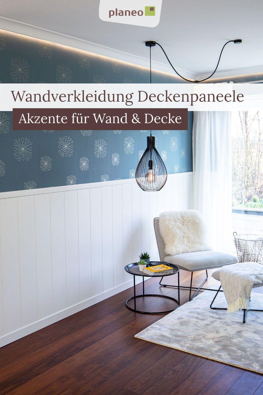 Wandverkleidung Deckenpaneele Stilvolle Akzente Fur Wand Und Decke Bei Einfacher Montage In 2020 Wandverkleidung Deckenpaneele Verkleidung