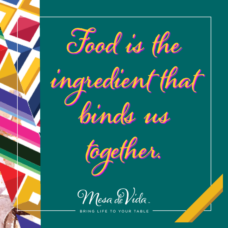 Food Is The Ingredient That Binds Us Together. Do You Have