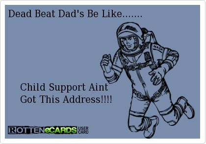 Pin on Dead Beat Dads