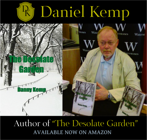 The Desolate Garden - by writer Daniel Kemp, now optioned for a Motion Picture. A great read!