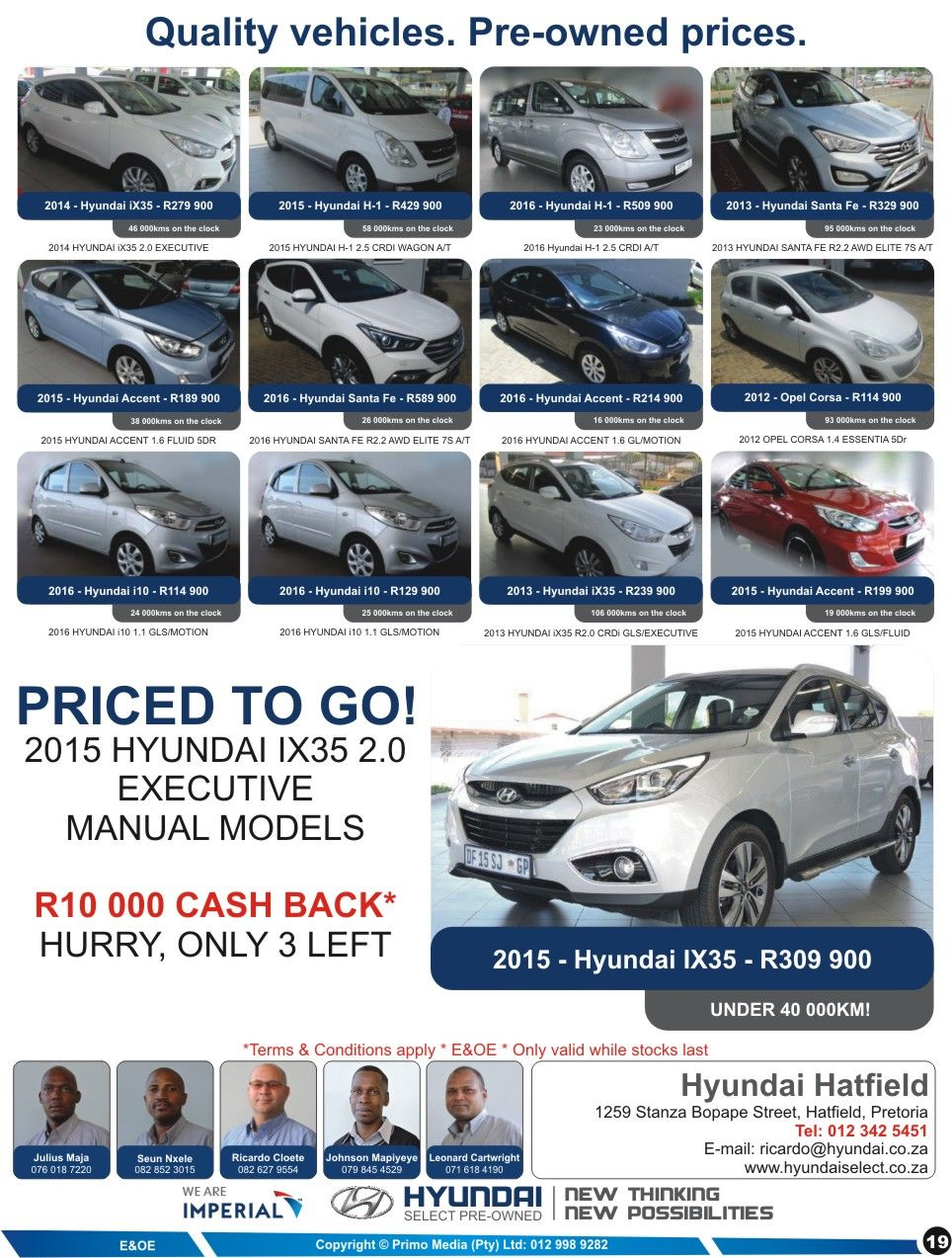Quality Vehicles D Pre Owned Prices D Imperial Hyundai Hatfield Pre Owned Dont Miss Out Call Us Now For More Inform Hyundai Hyundai Accent Opel Corsa