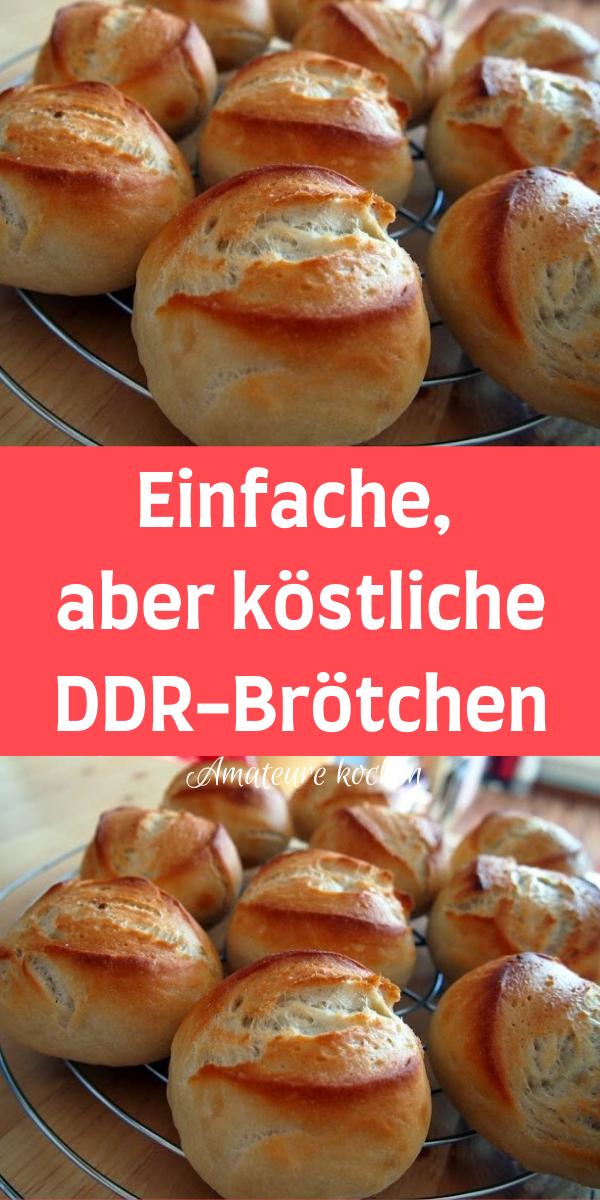Einfache, aber köstliche DDR-Brötchen