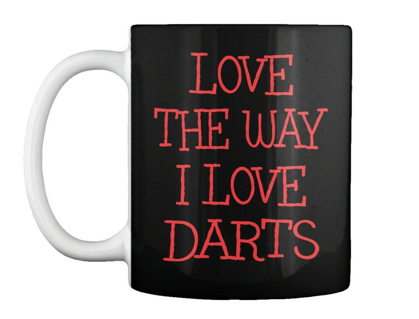 The Way I Love Darts Gift Coffee Mug Love Coffee Ideas Of Love Coffee Lovecoffee Coffeelove The Way I Love Darts Gift Coffee Coffee Love Coffee Love