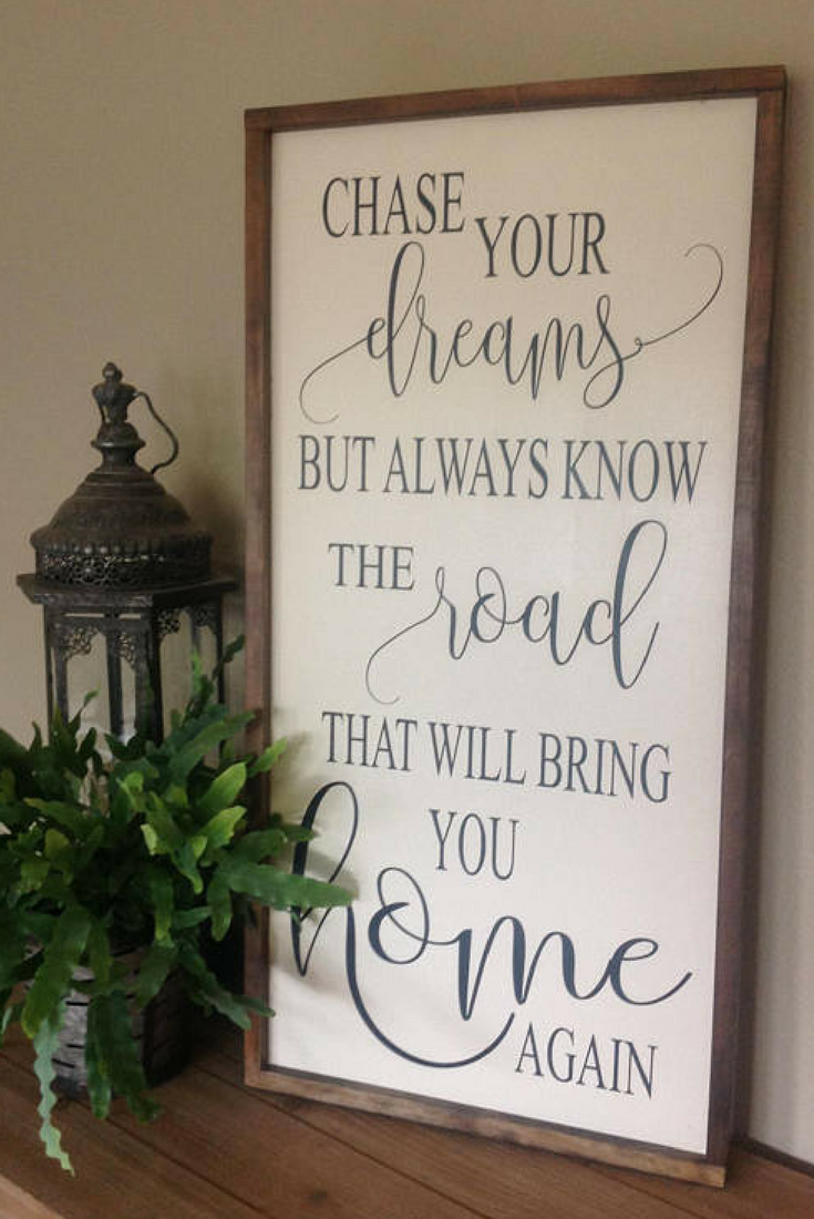 Chase Your Dreams Sign Inspirational Sign Farmhouse Style Signs Graduation Sign Wood Sign Saying Framed Wood Frame Sign Diy Wood Signs Wood Signs Sayings