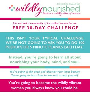 The Free 30-Day Wildly Nourished Challenge