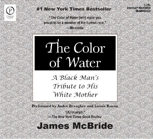 Color of Water by James McBride | Books Worth Reading | Pinterest ...
