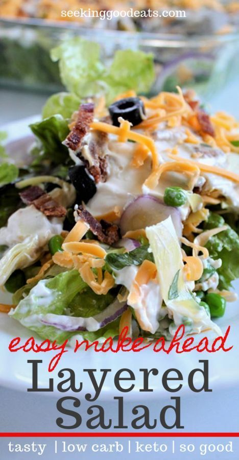 A layered salad that is a simple make-ahead recipe. This low carb layered salad is perfect for a weeknight dinner, party, brunch, or BBQ. It's keto friendly and you can customize this salad recipe by substituting your favorite vegetables. Everyone loves this healthy side salad! A delicious keto salad recipe that will be your new favorite.