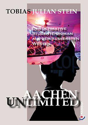 9783962900007 Tobias Julian Stein Aachen Unlimited Isbn 978 3