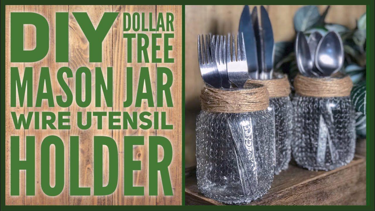diy dollar tree farmhouse kitchen mason jar utensil holder rustic wire farmhouse decor on farmhouse kitchen utensils id=75172