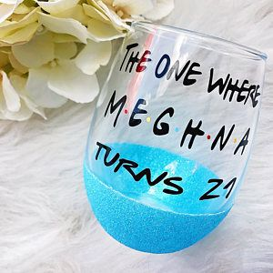 The One Where Turns 21 Glitter Dipped Wine Glass//The One Where Wine Glass//The One Where//21st Birthday Wine Glass//21st Birthday #21stbirthdaysigns
