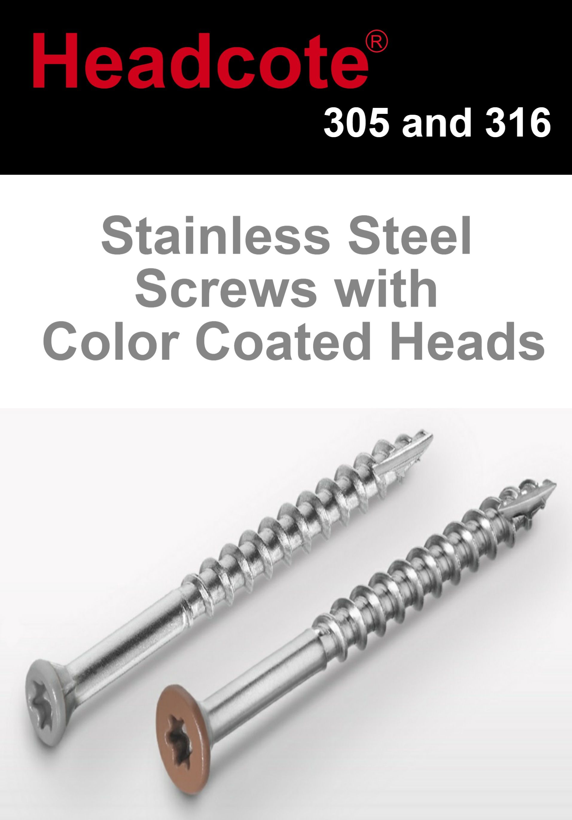 Decking Screws With Color Match Painted Heads Headcote In 305 And 316 Stainless Steel Available At Manasquan Decking Screws Manasquan Stainless Steel Screws