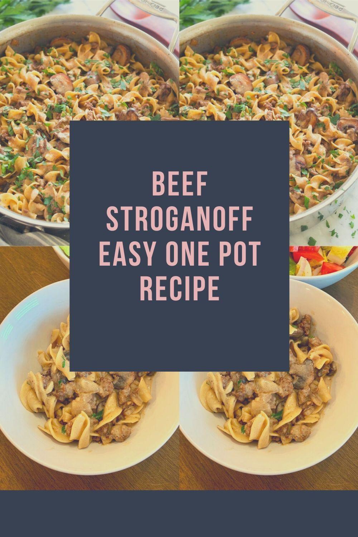 Beef Stroganoff Easy One Pot Recipe Pot Recipes Best Instapot Recipes Pot Recipes Easy