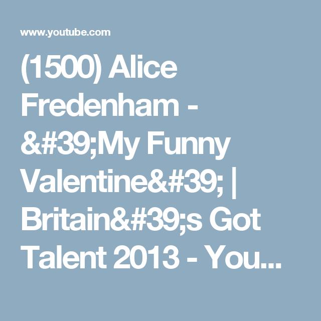 1500 alice fredenham my funny valentine britains got talent 2013
