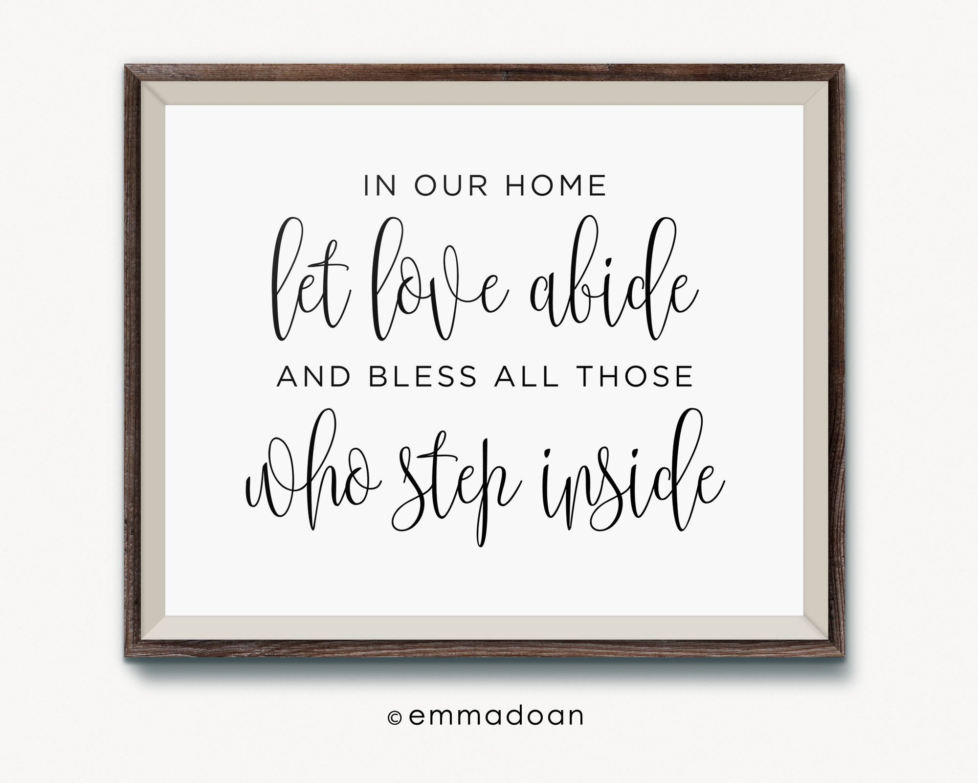In Our Home Let Love Abide Family Decor Bless All Those Who Step