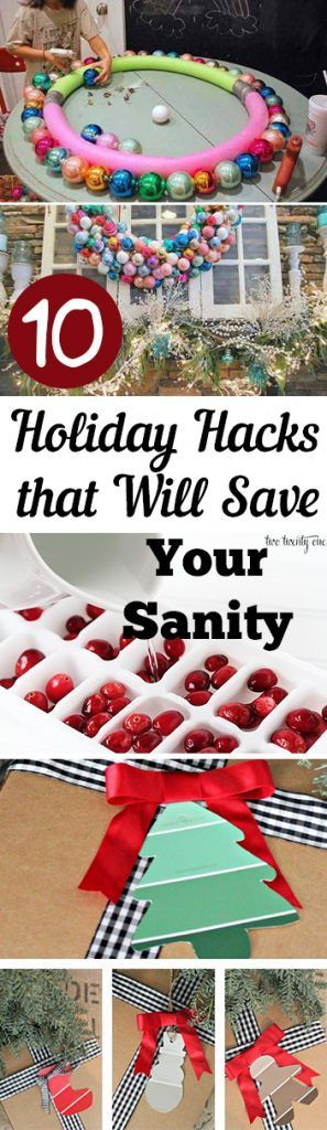 10 Holiday Hacks that Will Save Your Sanity Christmas Ideas