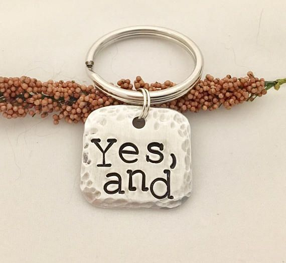 Yes And, Gift for Actors, Improv, Key Ring, Improvisation, Comedian Gifts, Comedy Key Ring, Improvisation Comedy, Acting, Theater Gift, Keys - #Acting #actors #comedian #comedy #Gift #gifts #improv #improvisation #Key #Keys #Ring #Theater