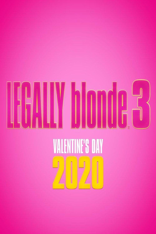 Ver Hd1080p Legally Blonde 3 2019 Pelicula Completa Online En Espanol Legally Blonde Legally Blonde 3 Legally Blonde Movie
