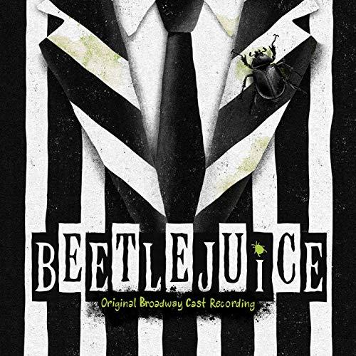 Beetlejuice Original Broadway Cast Recording Broadway Musical Beetlejuice Broadway Musical Ost So Beetlejuice Cast Beetlejuice Broadway Musicals Posters
