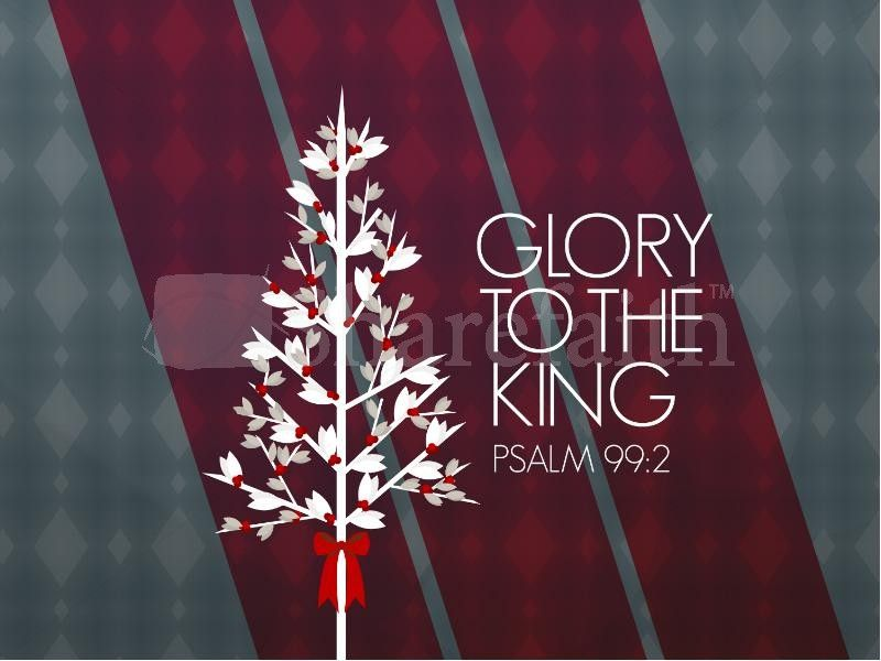 Glory To The King Christmas PowerPoint A very contemporary - christmas powerpoint template