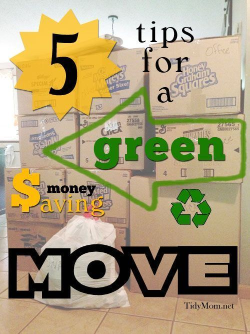Tips for a Green Money Saving Move at TidyMom.net Personal Finance #money