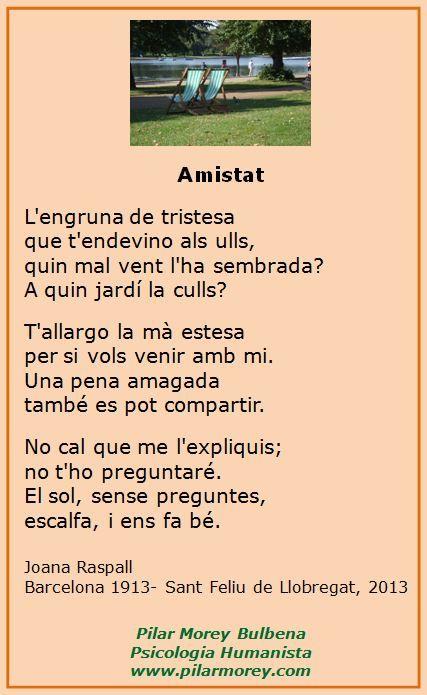 Amistat Poema De Joana Raspall Poemas Poesia Catalana Poesía