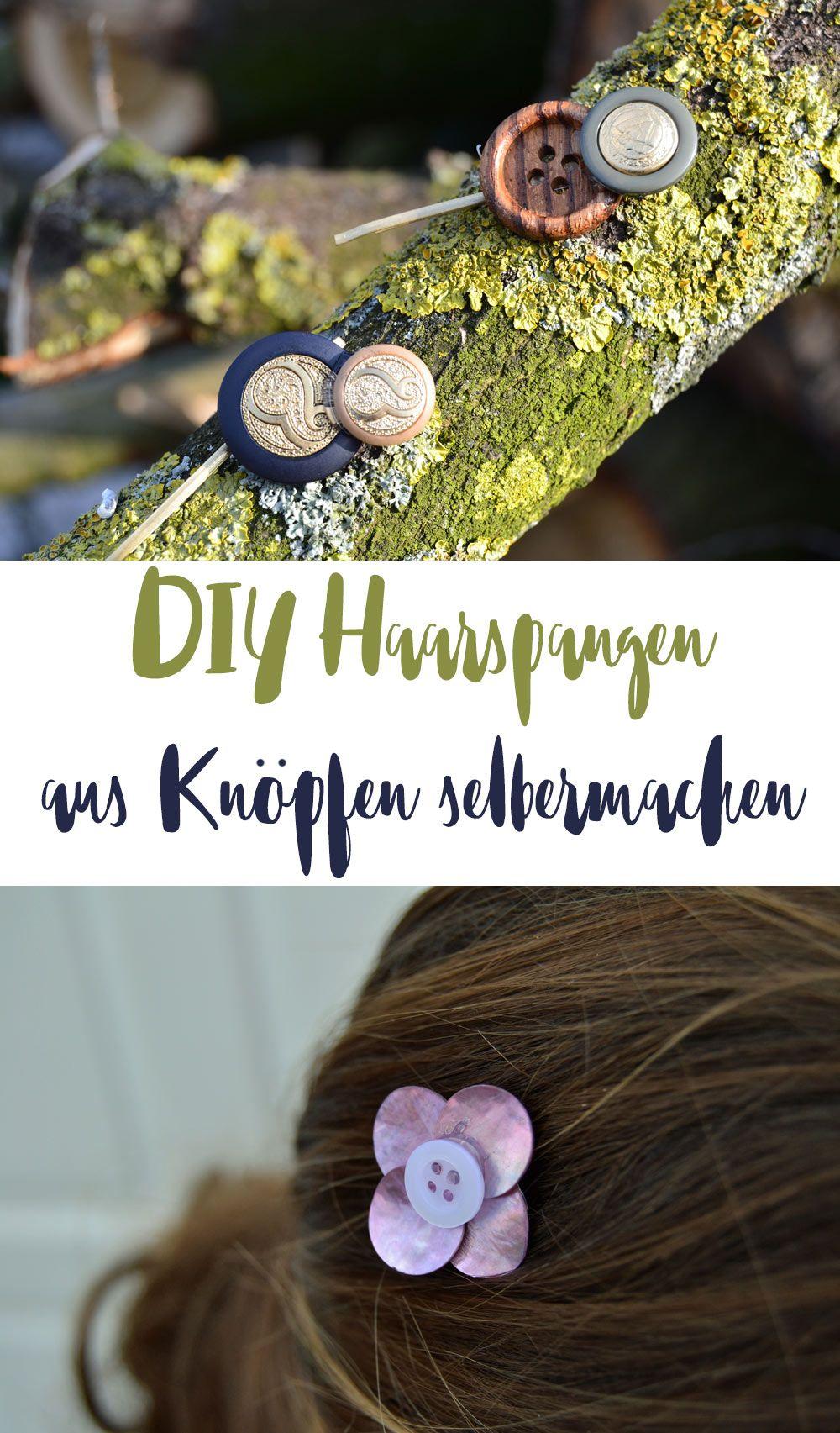 DIY Haarspangen selbermachen mit Knöpfen und Perlmutt ...