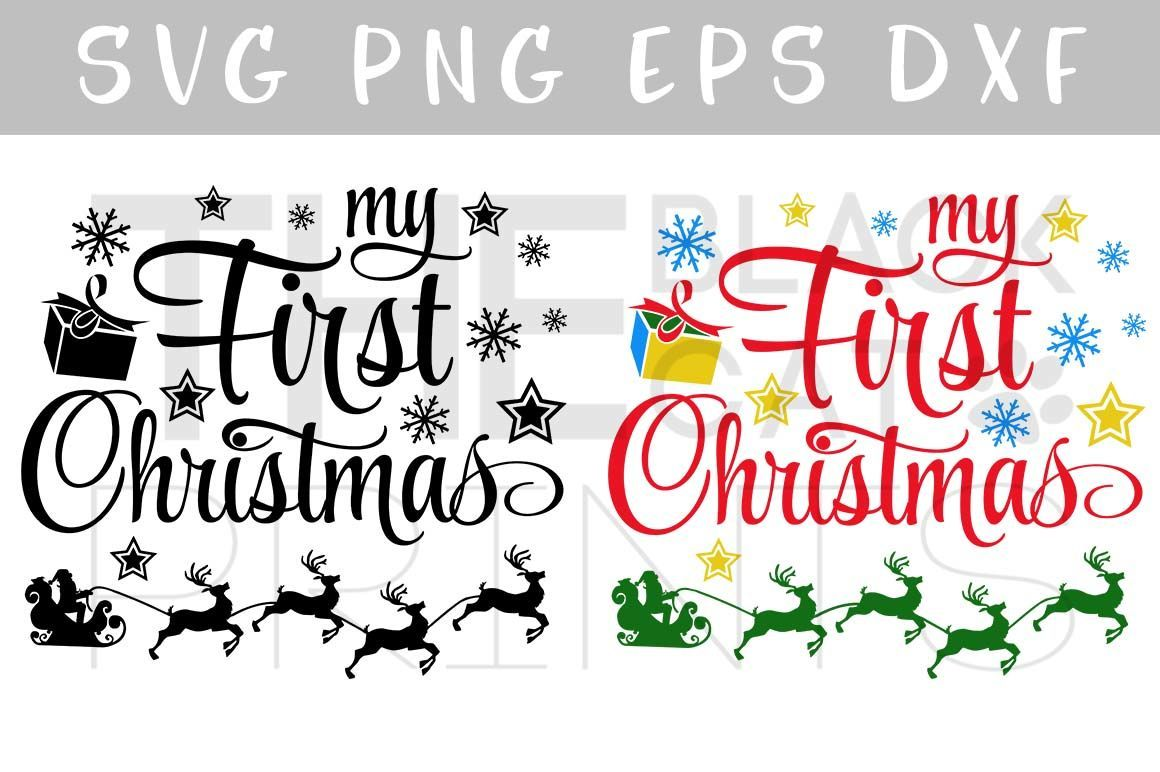 My first Christmas SVG DXF PNG EPS By TheBlackCatPrints