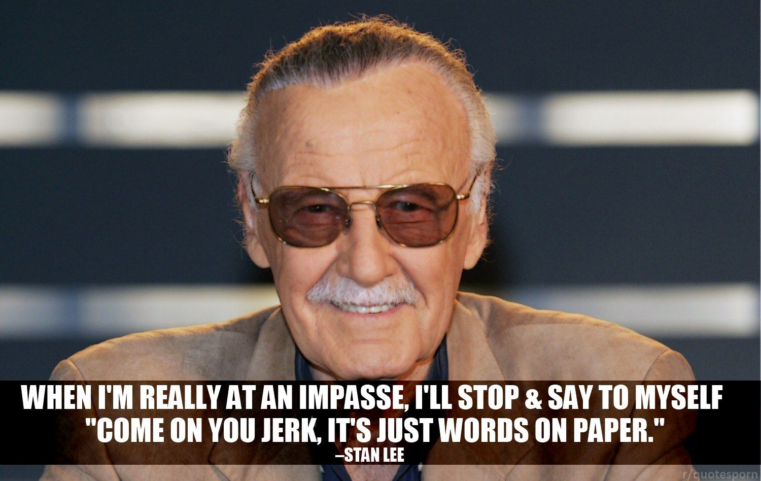 Stan Lee Live By Quotes Stan Lee Cameo Stan Lee Stan Lee Quotes