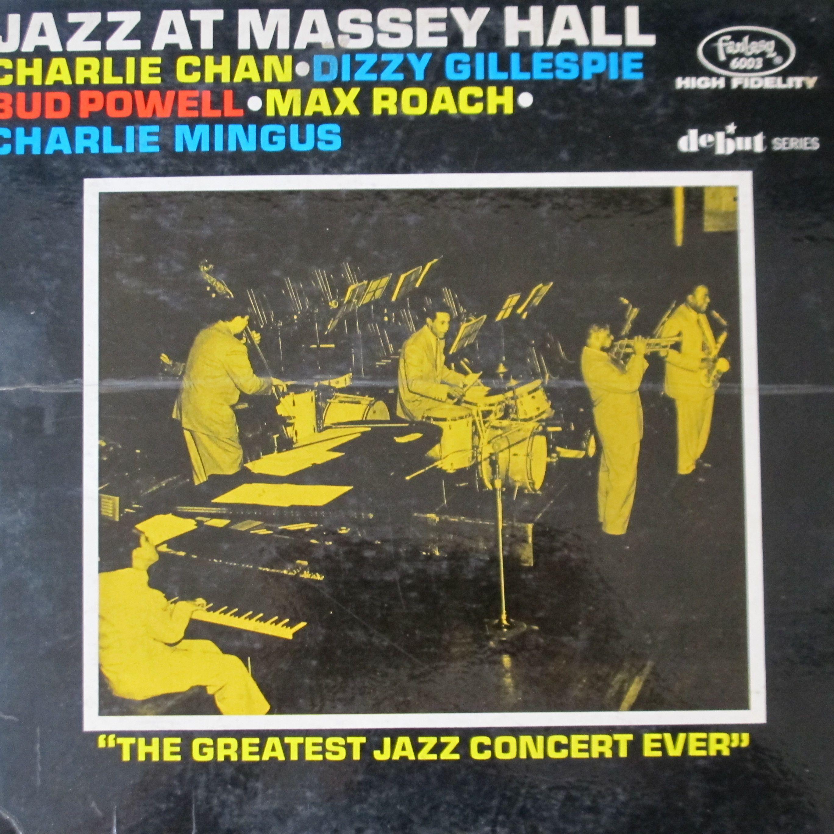 Parker/Gillespie/Powell/Roach/Mingus ~ Jazz at Massey Hall