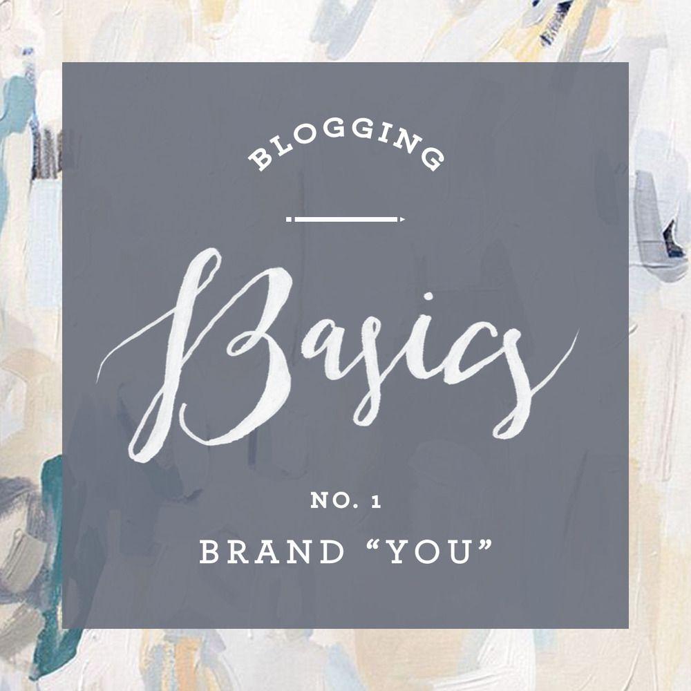 "Blogging Basics 01 | Brand ""You"""