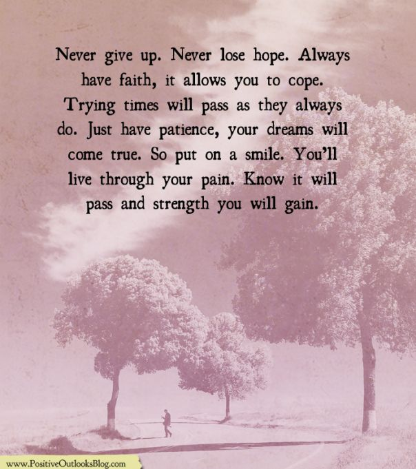 Believe In Your Strength To Survive Hope Quotes Inspirational Never Lose Hope Believe In You