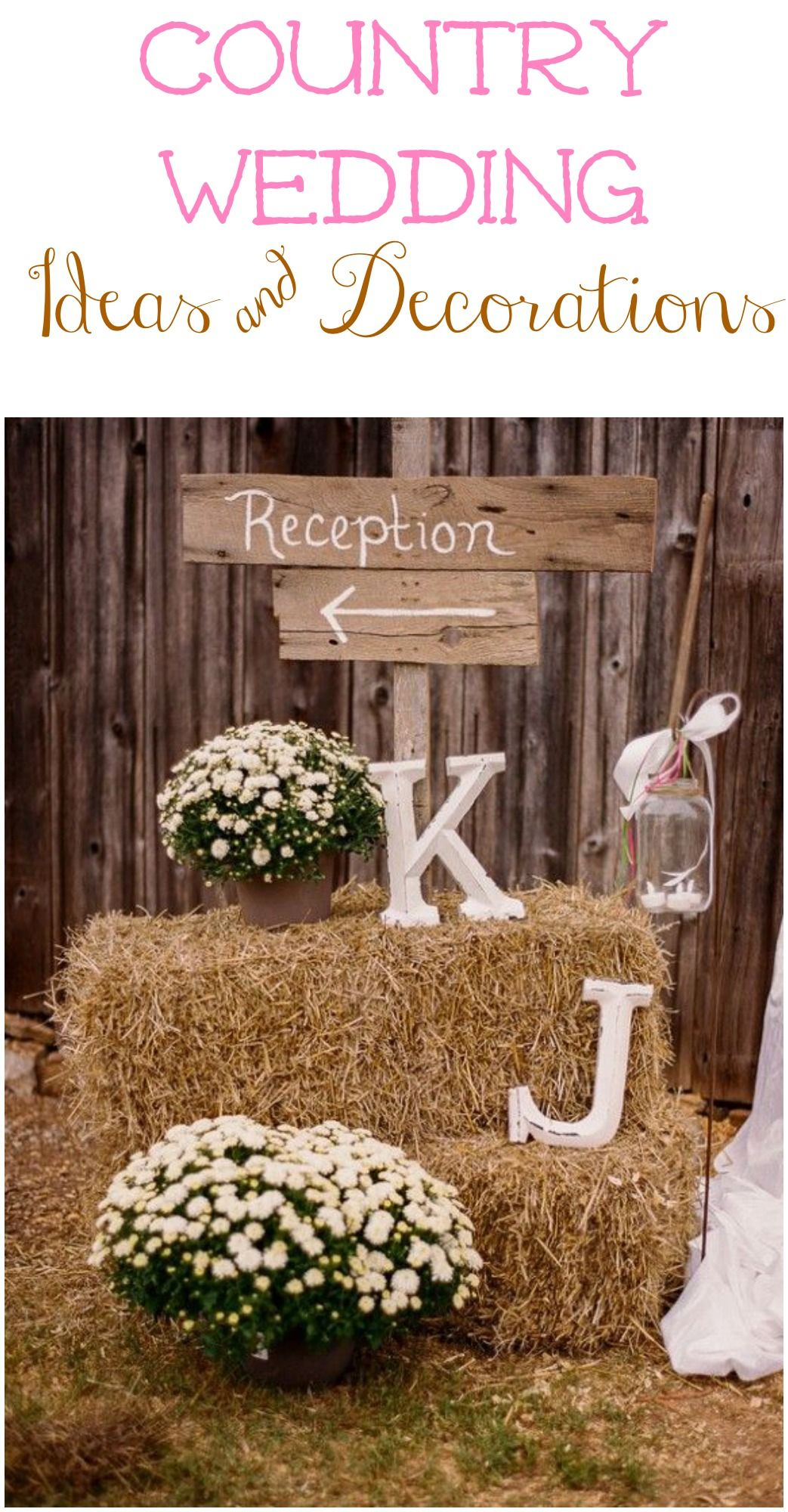 Decorate your country wedding with all of these great ideas
