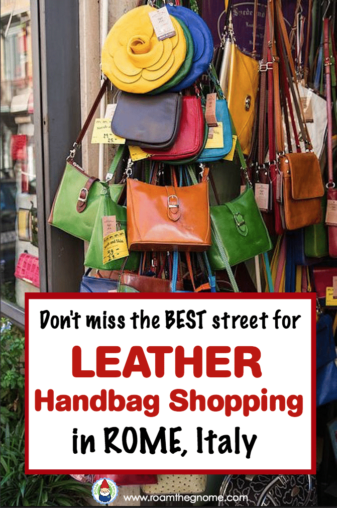 Find The Best Leather Shops In Rome On This Street Leather Handbags Italian Leather Handbags Leather Shops