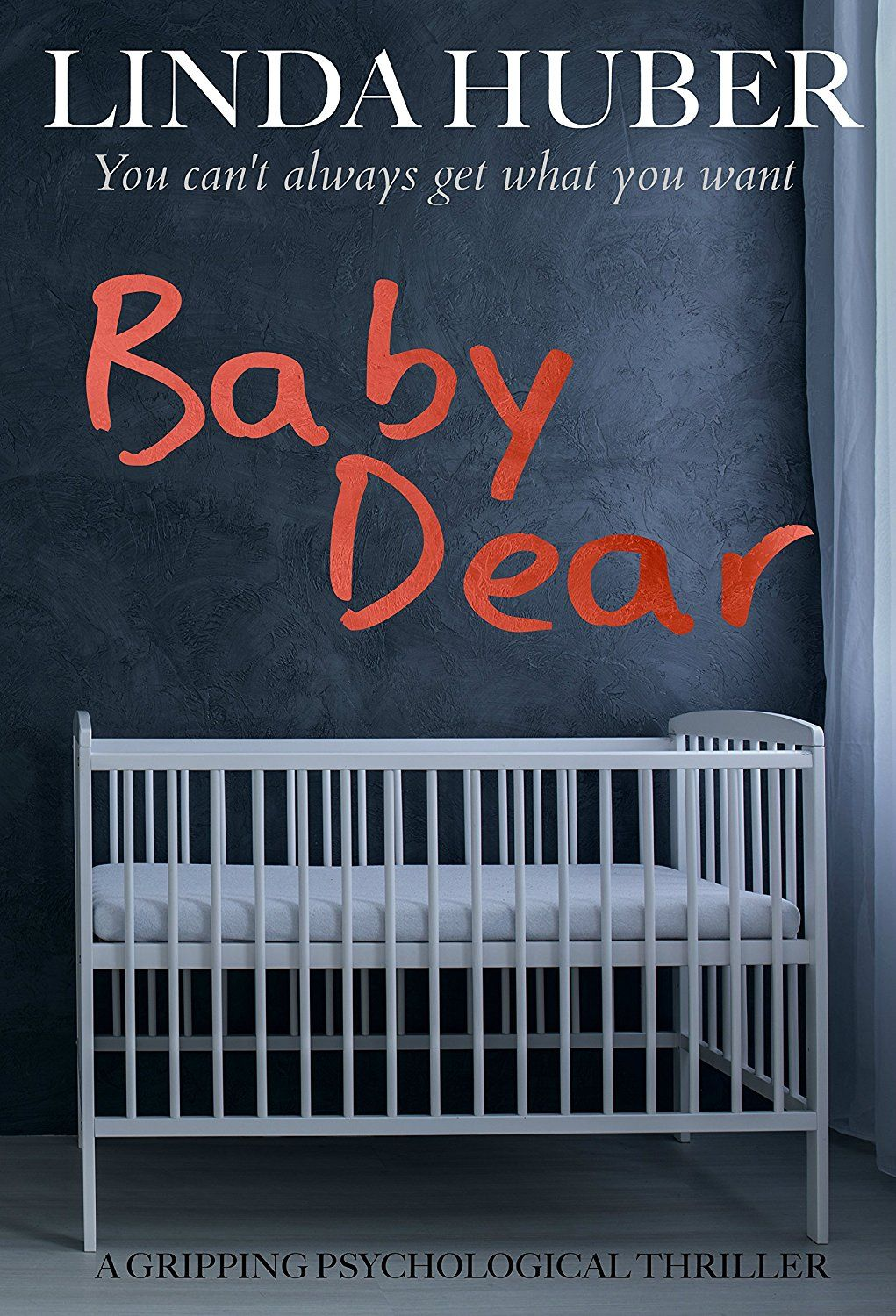 Baby Dear: a gripping psychological thriller | Books I want