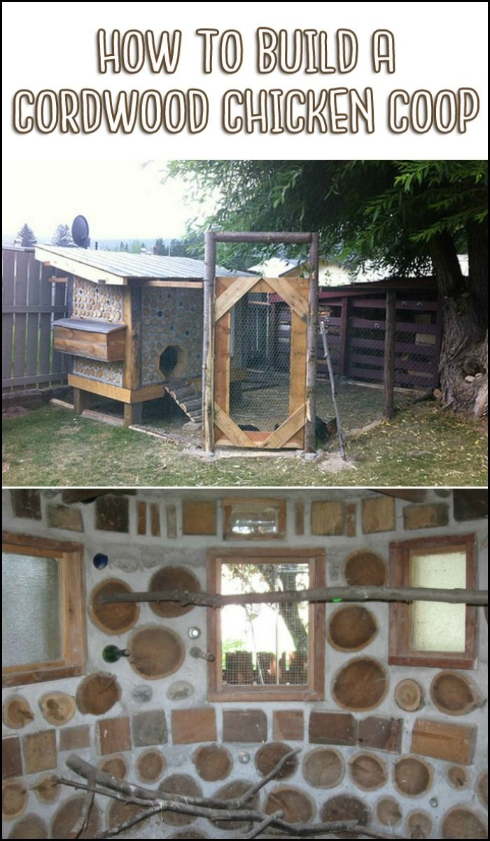 build a predator proof chicken coop from cordwood for your chooks