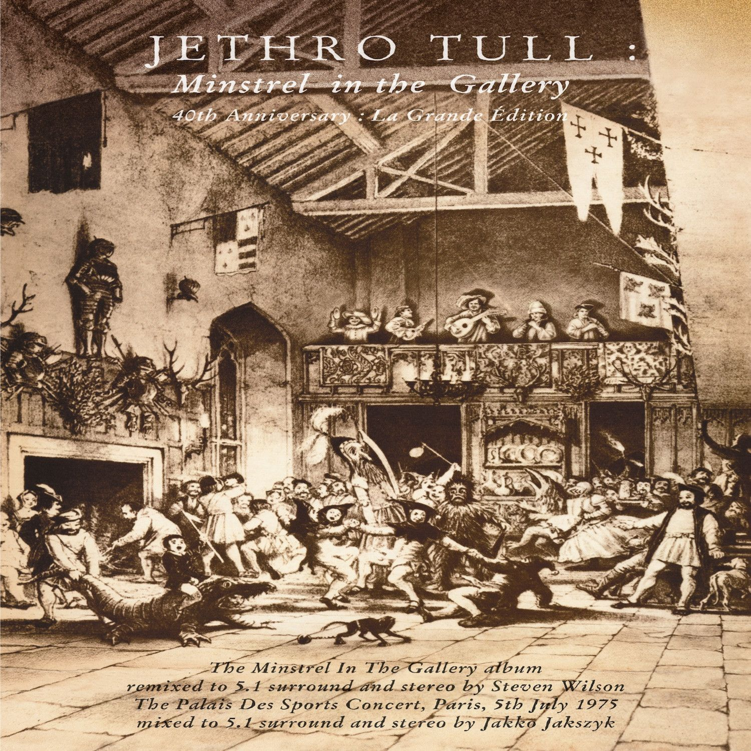 Jethro Tull - Minstrel In The Gallery: 40th Anniversary La Grande ...