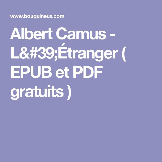 Albert Camus L 39 Etranger Epub Et Pdf Gratuits Albert Camus L Etranger Camus L Etranger Albert Camus