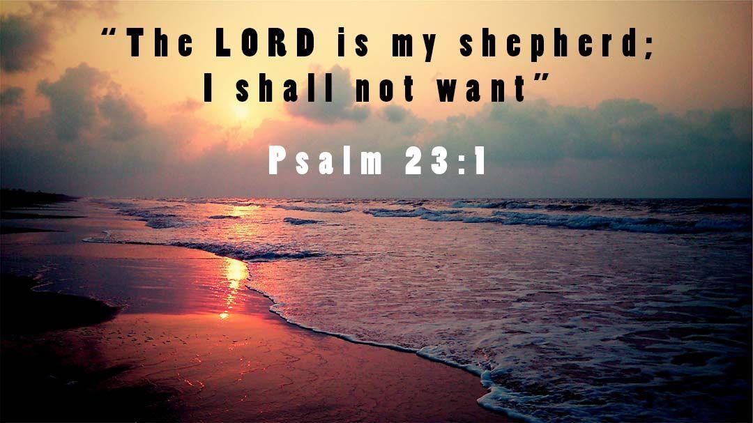 Inspirational Bible Verses   Psalm 23:1