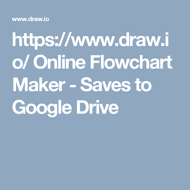 Httpsdraw online flowchart maker saves to google drive io is free online diagram software for making flowcharts process diagrams org charts uml er and network diagrams ccuart Image collections