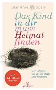 Download Das Kind In Dir Muss Heimat Finden Pdf Kostenlos Buch Stefanie Stahl Kostenlose Bucher Bucher Kinder