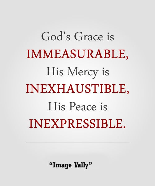 Quotes On God's Grace Entrancing God's Grace Is Immeasurable  Pinterest  Friendship Quotes Wisdom
