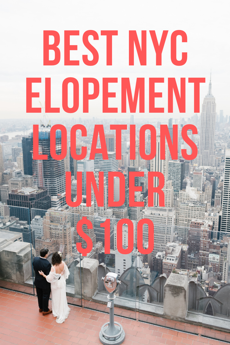Best Nyc Elopement Locations Under 100 In 2020 Nyc Elopement Elopement Locations Nyc