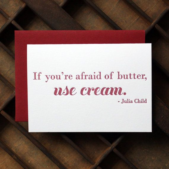 Julia Child is never wrong.