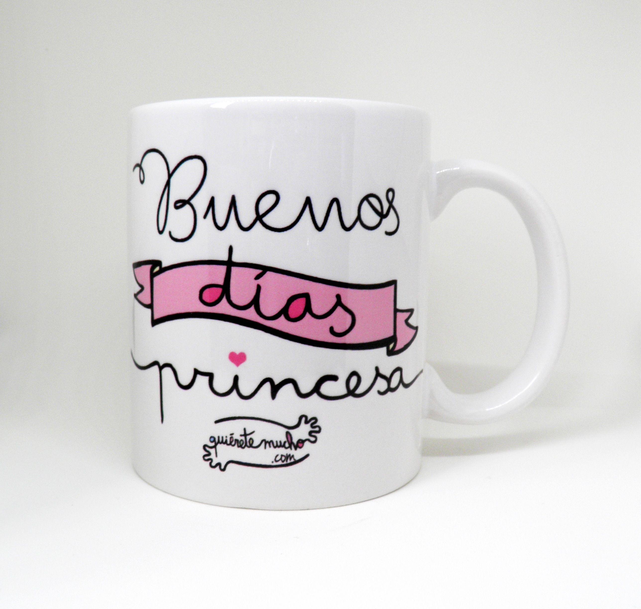 Buenos Dias Princesa Quierete Mucho Buenos Dia Princesa