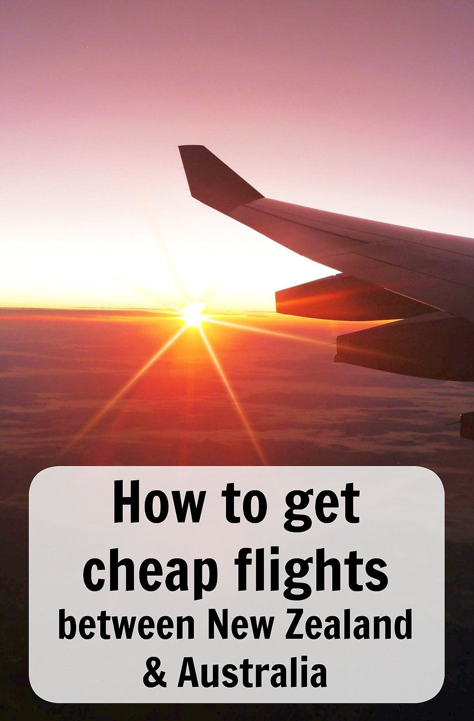 Learn how to get the cheapest flights between new zealand