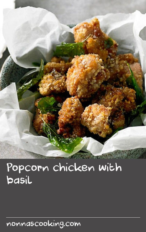 Popcorn Chicken With Basil Recipe Food Sweet Potatoes Recipes