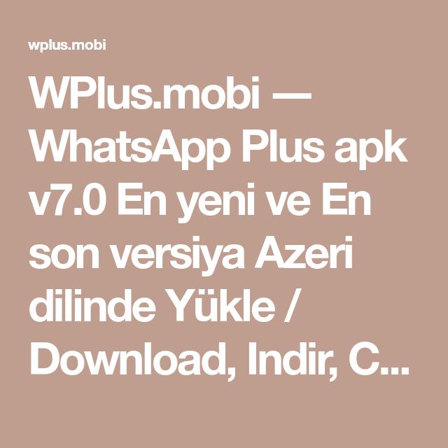 Wplus Mobi Whatsapp Plus Apk V7 0 En Yeni Ve En Son Versiya Azeri Dilinde Yukle Download Indir Skachat 2019 Launcher Icon Sons App
