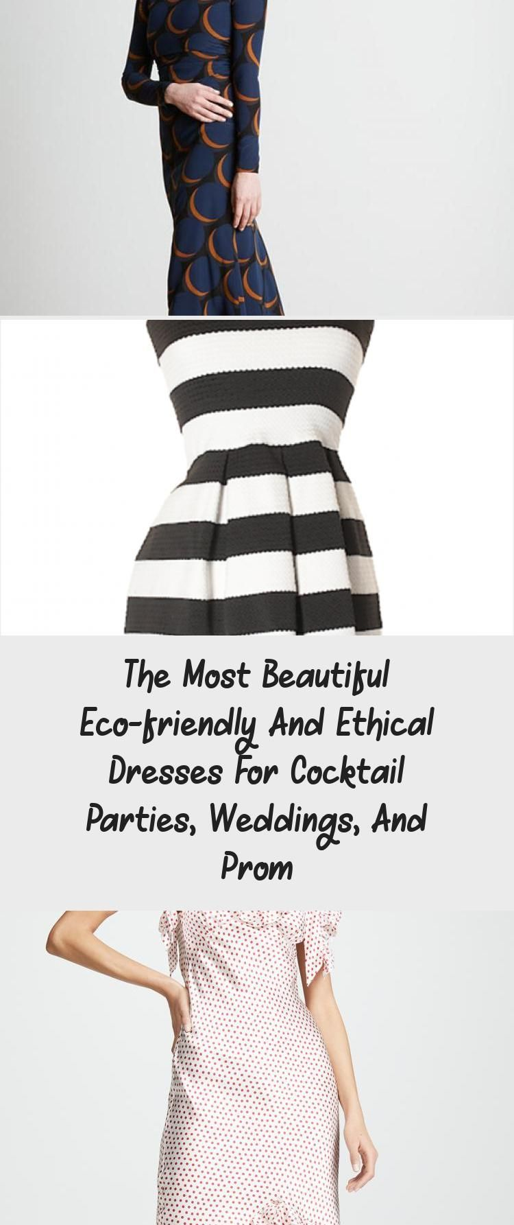 The Most Beautiful Eco-friendly And Ethical Dresses For Cocktail Parties, Weddings, And Prom - Recipe of The Day #cocktailpartydresses
