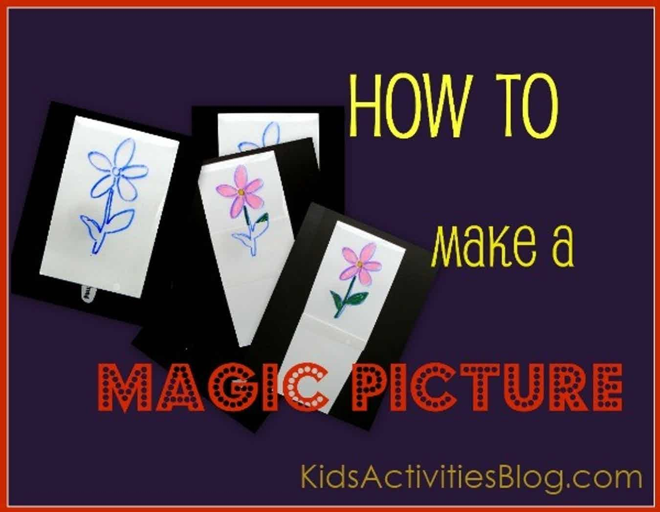 magic picture how to make one  kids activities  magic